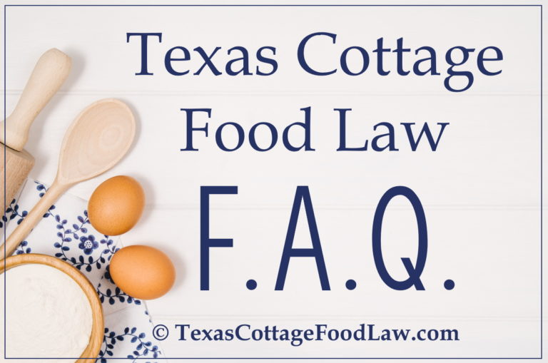 FAQ - Texas Cottage Food Law